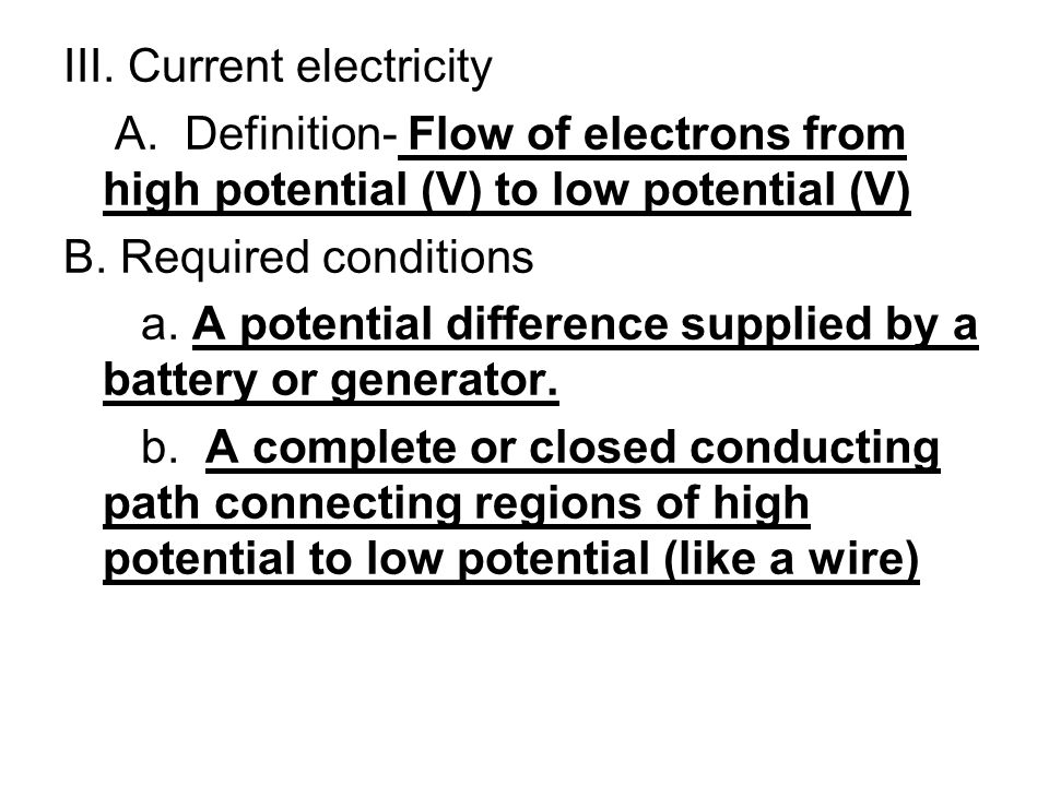 III. Current electricity A