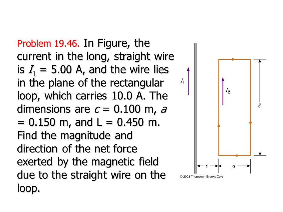 Problem 19.46.