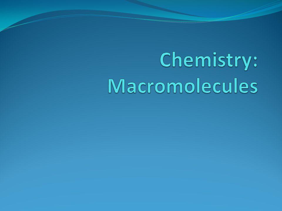 Chemistry: Macromolecules