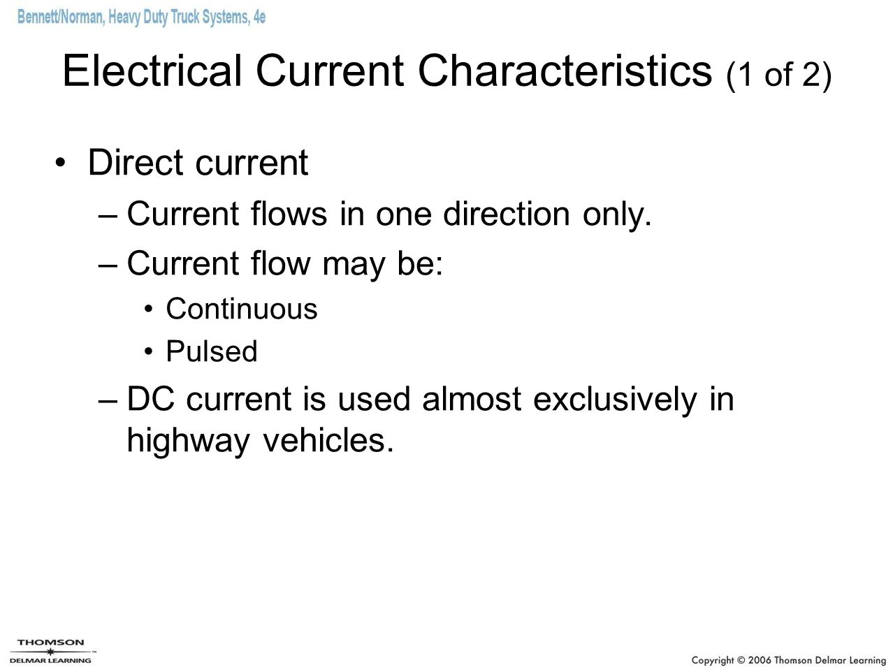 Electrical Current Characteristics (1 of 2)