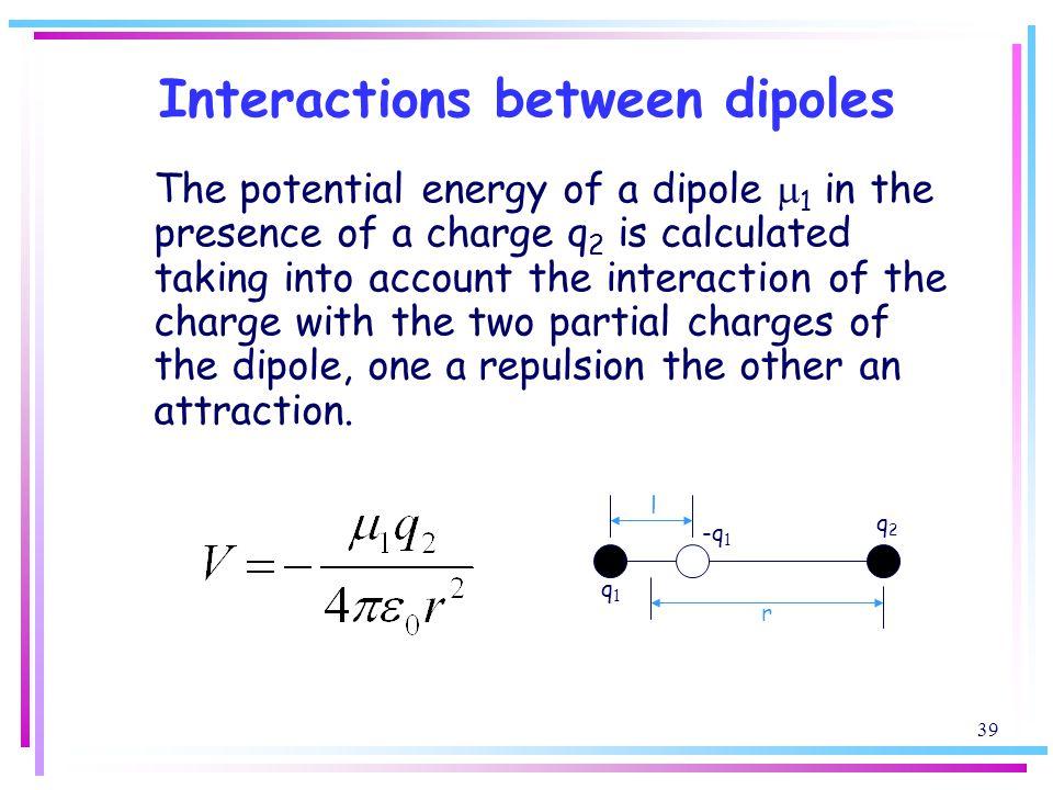 Interactions between dipoles