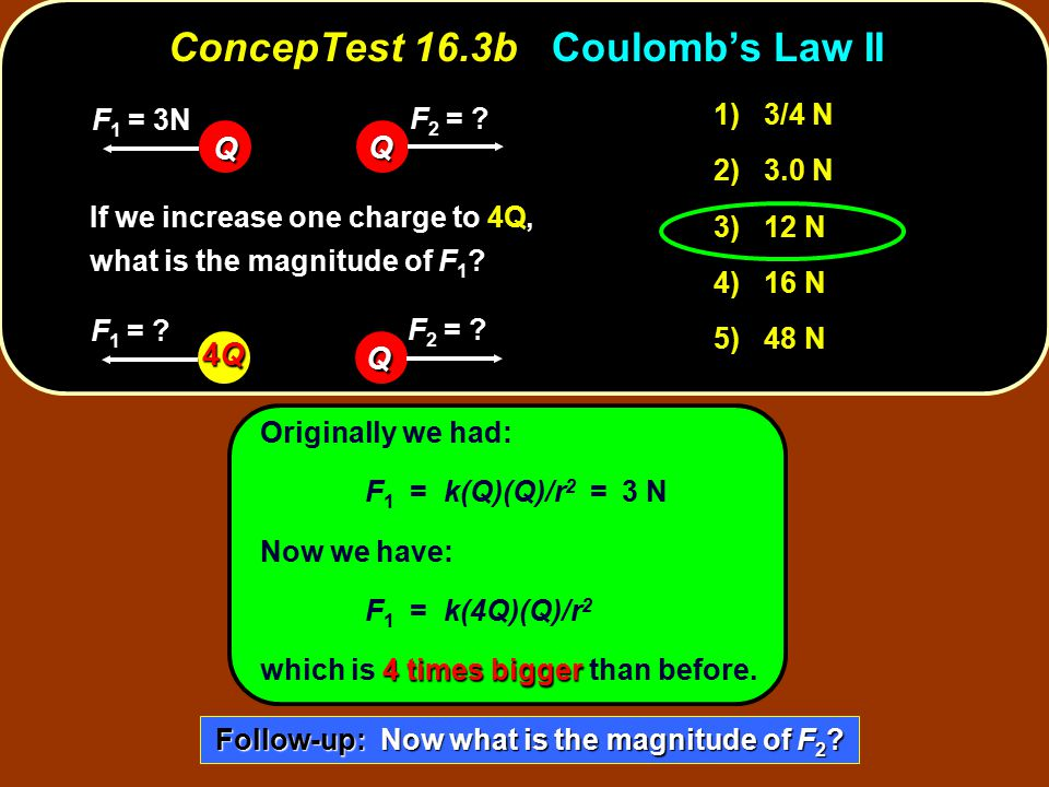 ConcepTest 16.3b Coulomb's Law II