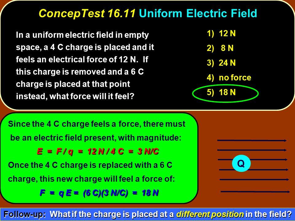 ConcepTest 16.11 Uniform Electric Field