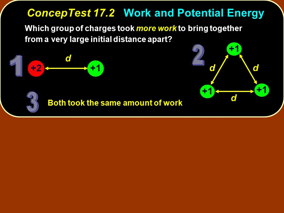 ConcepTest 17.2 Work and Potential Energy
