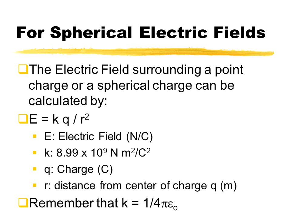 For Spherical Electric Fields