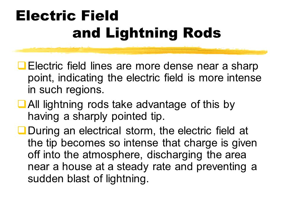 Electric Field and Lightning Rods