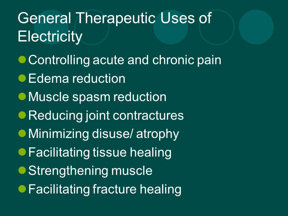 General Therapeutic Uses of Electricity