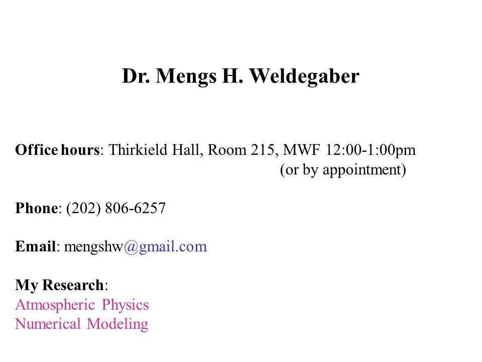 Dr. Mengs H. Weldegaber