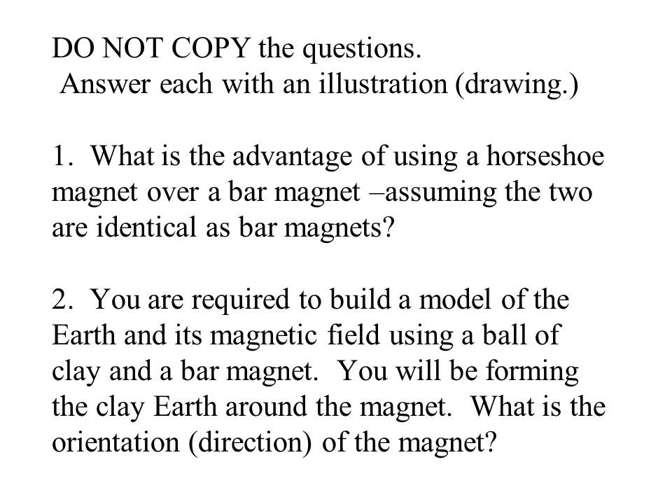 DO NOT COPY the questions. Answer each with an illustration (drawing