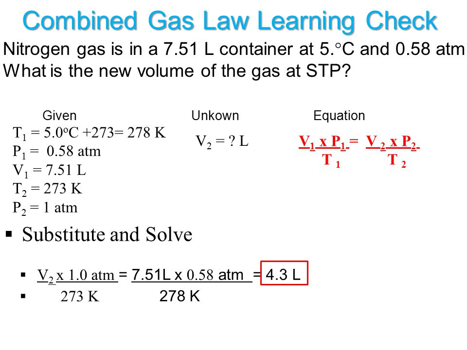 Combined Gas Law Learning Check