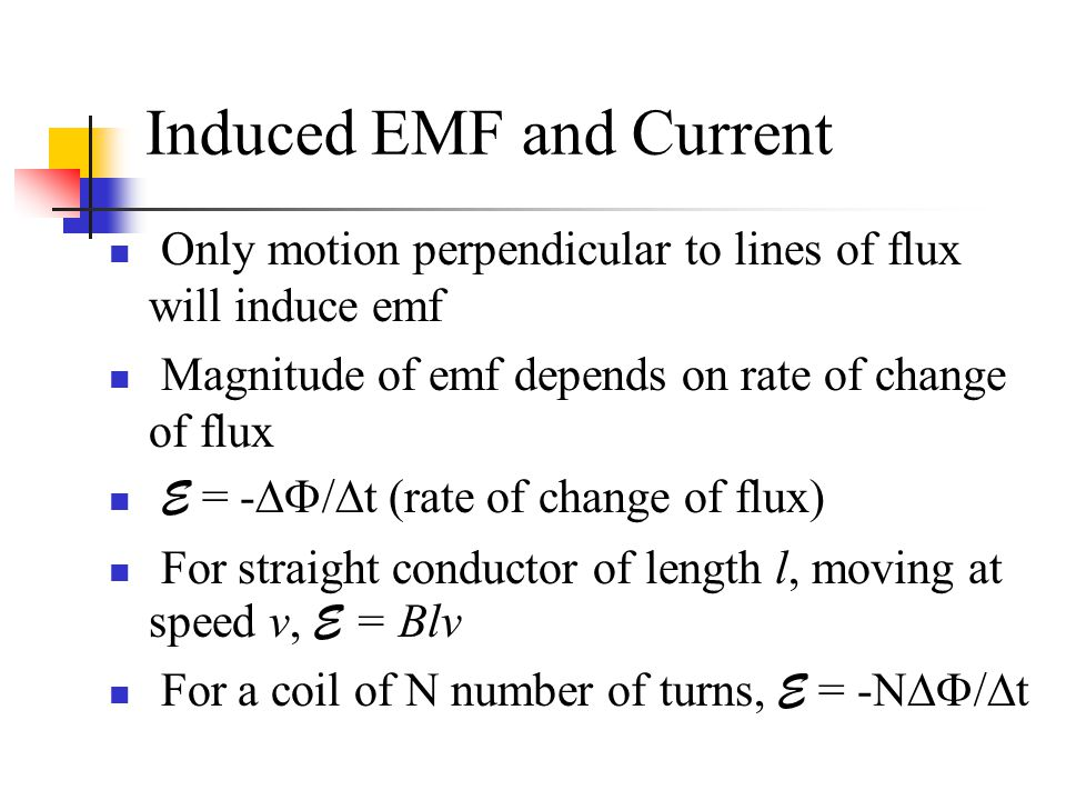Induced EMF and Current