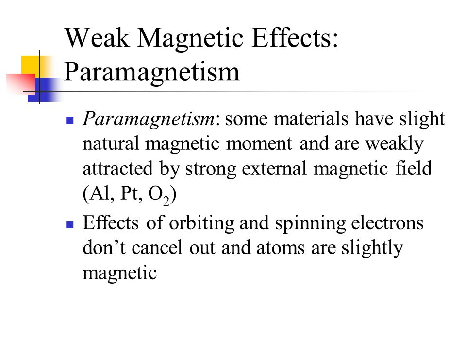 Weak Magnetic Effects: Paramagnetism