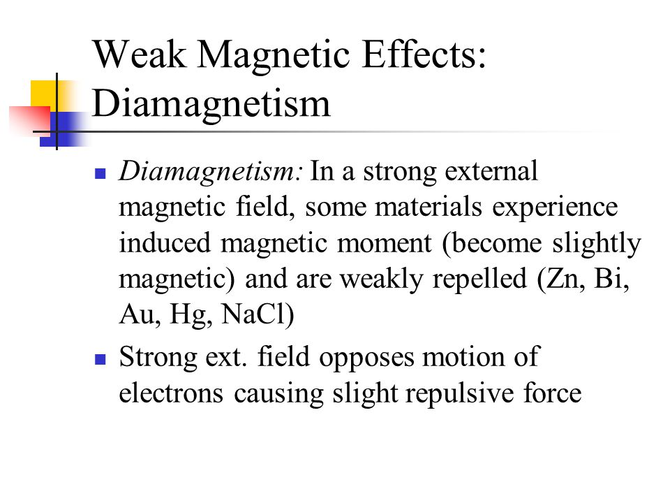 Weak Magnetic Effects: Diamagnetism