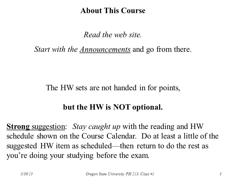 but the HW is NOT optional.
