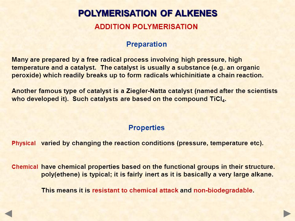 POLYMERISATION OF ALKENES ADDITION POLYMERISATION