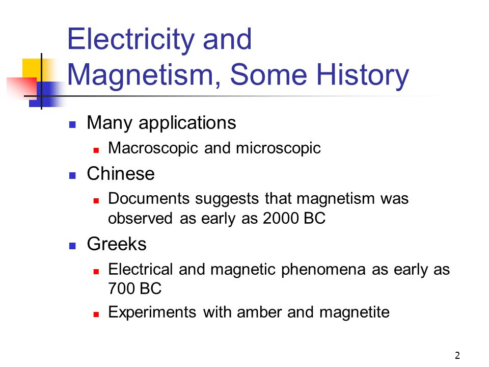 Electricity and Magnetism, Some History