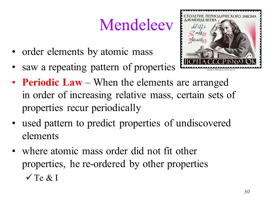 Mendeleev order elements by atomic mass