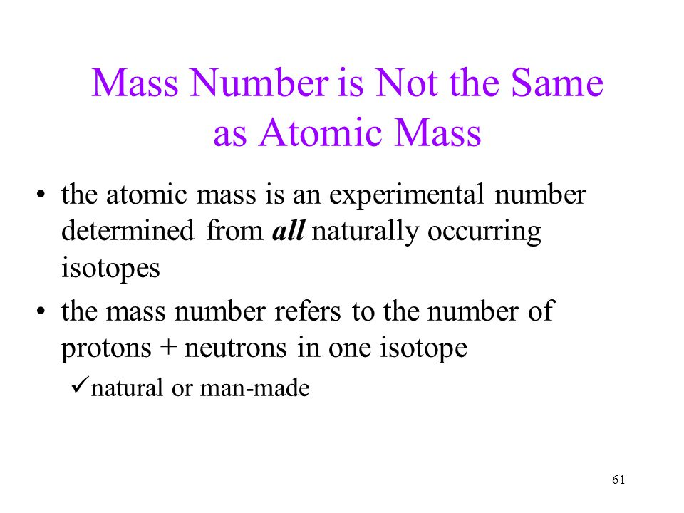 Mass Number is Not the Same as Atomic Mass