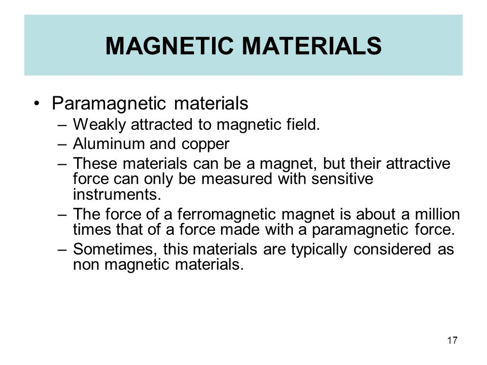 MAGNETIC MATERIALS Paramagnetic materials