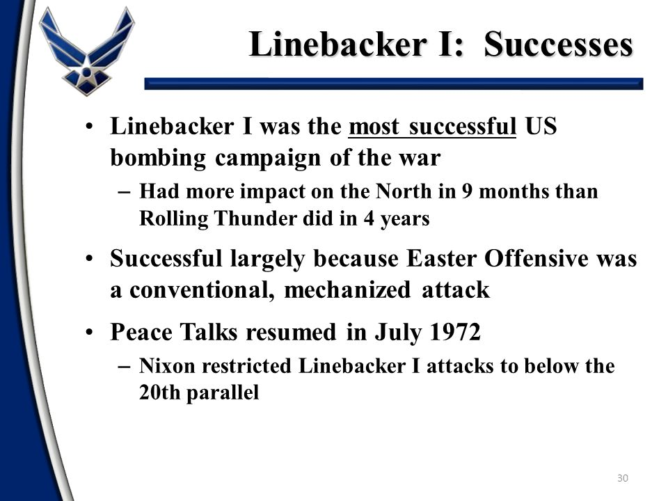 Linebacker I: Successes