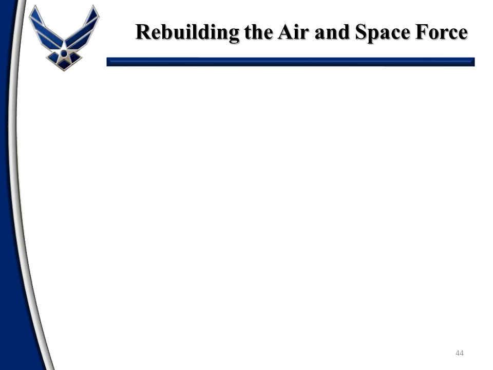 Rebuilding the Air and Space Force