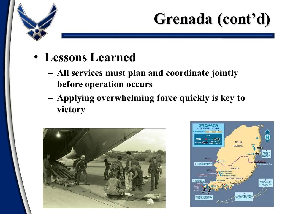 Grenada (cont'd) Lessons Learned