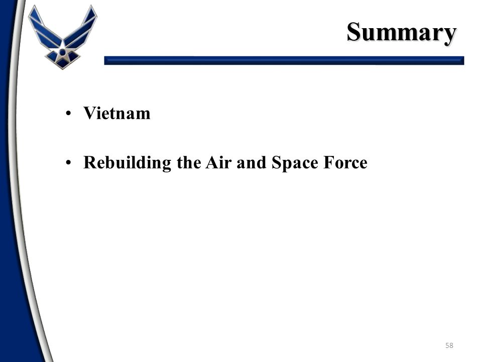 Summary Vietnam Rebuilding the Air and Space Force
