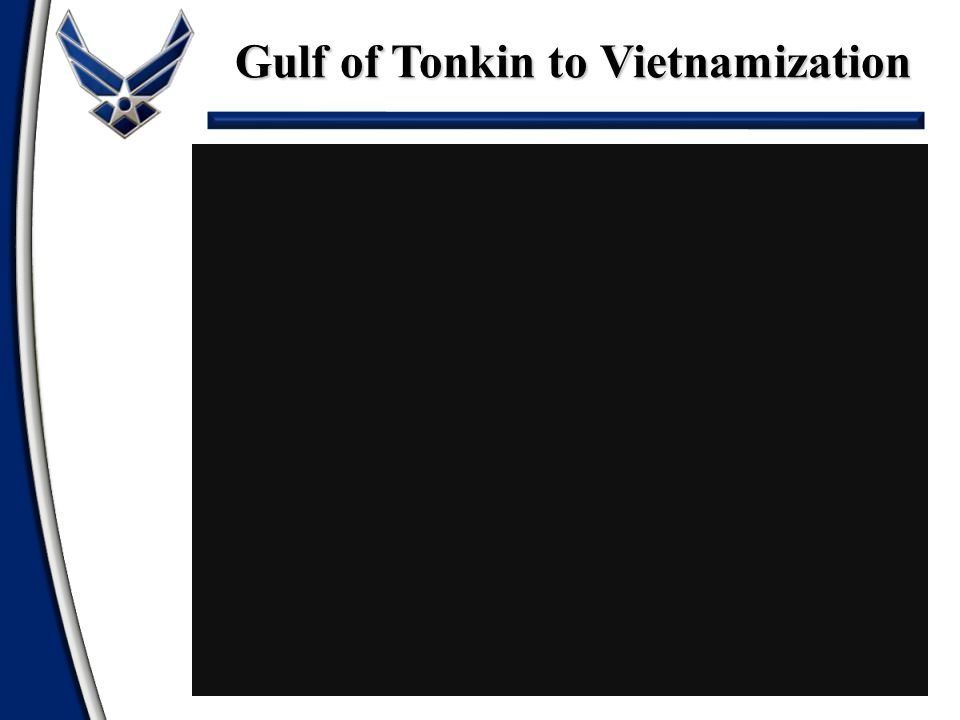 Gulf of Tonkin to Vietnamization