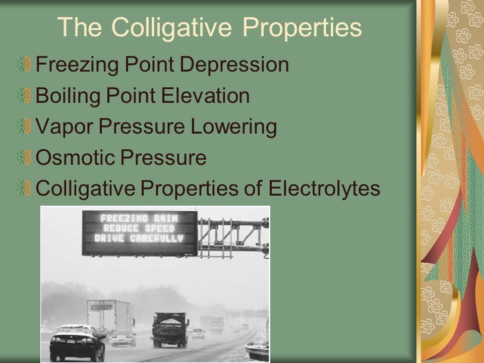 The Colligative Properties