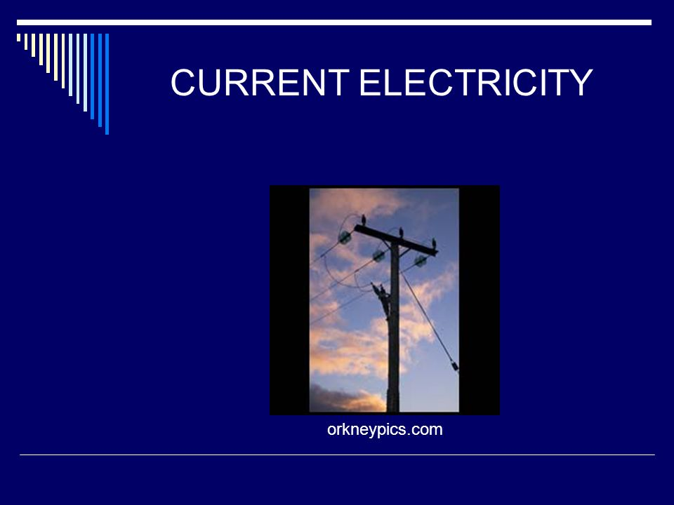 CURRENT ELECTRICITY orkneypics.com