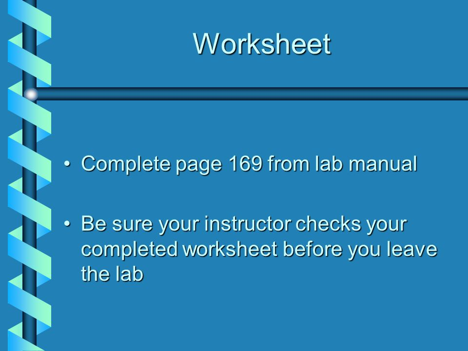 Worksheet Complete page 169 from lab manual
