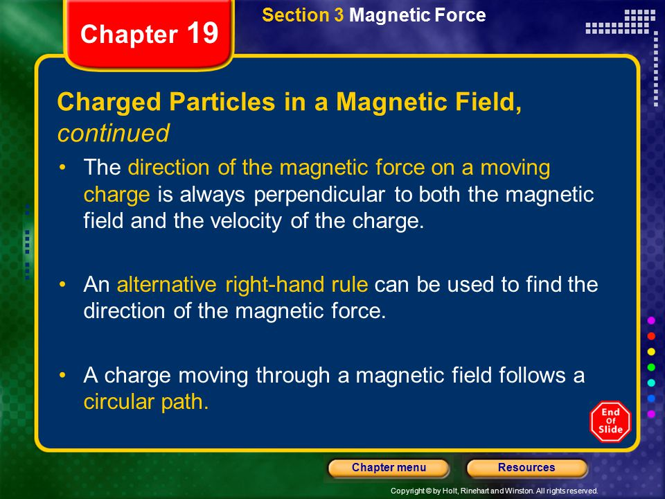 Charged Particles in a Magnetic Field, continued