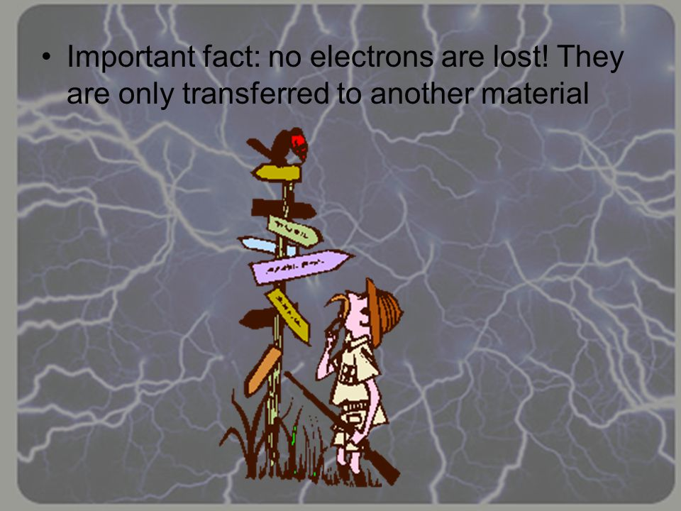 Important fact: no electrons are lost