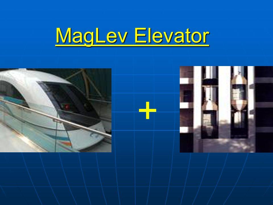 MagLev Elevator +