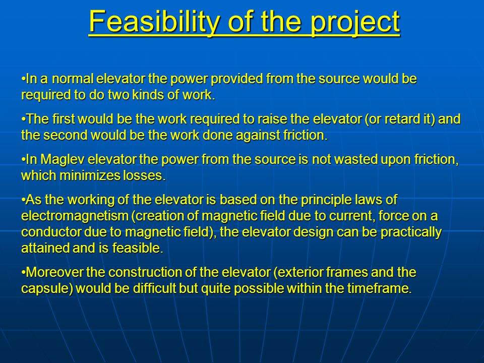 Feasibility of the project