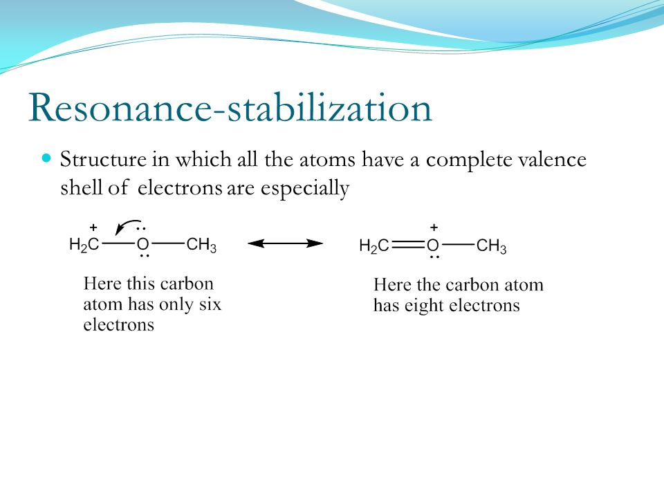 Resonance-stabilization