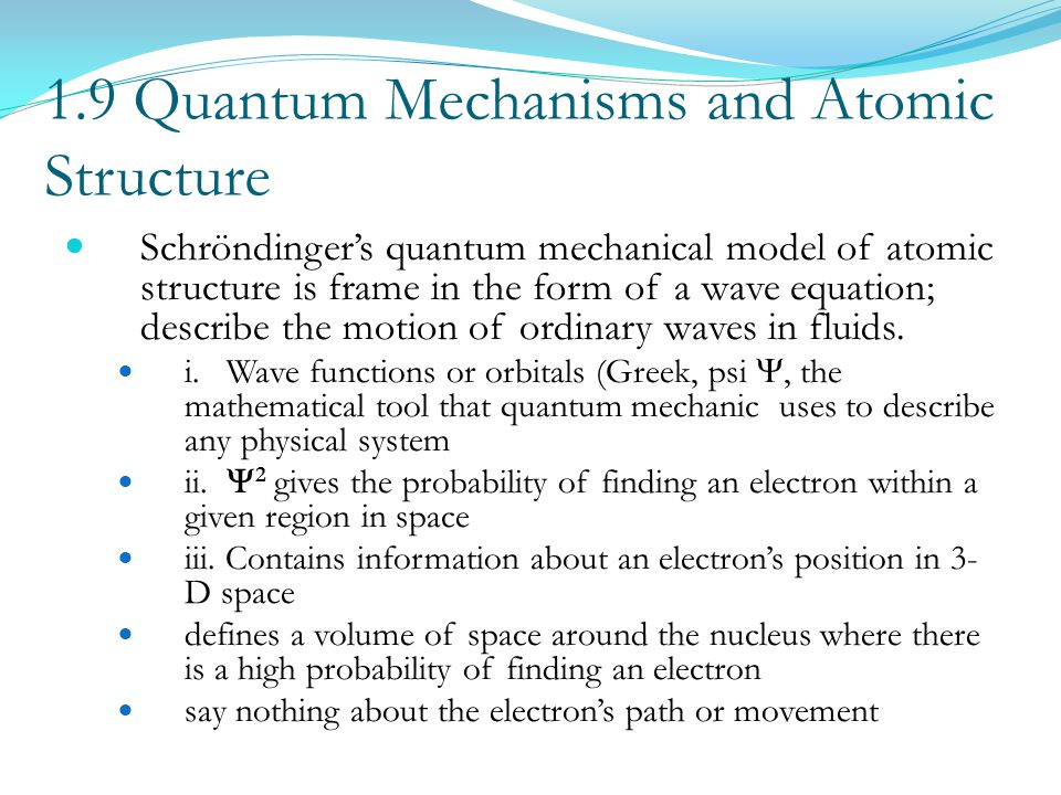 1.9 Quantum Mechanisms and Atomic Structure