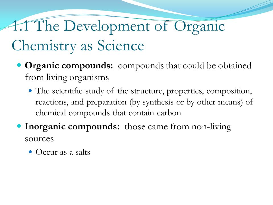 1.1 The Development of Organic Chemistry as Science