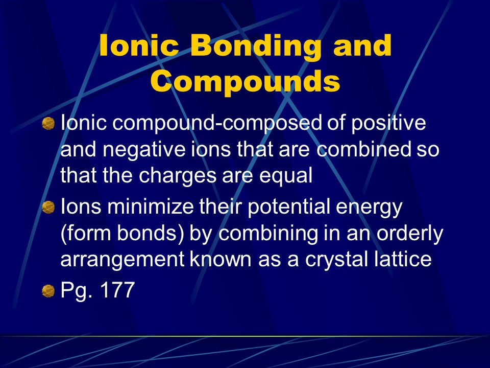 Ionic Bonding and Compounds