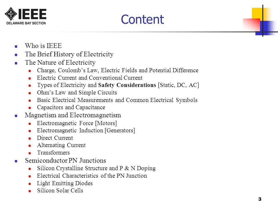 Content Who is IEEE The Brief History of Electricity