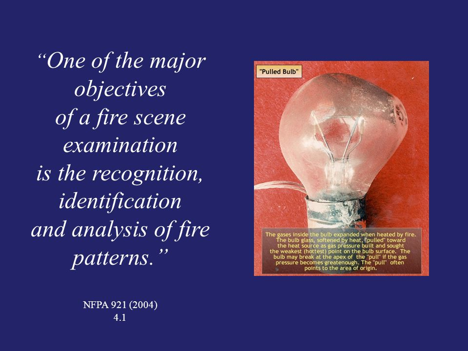 of a fire scene examination is the recognition, identification