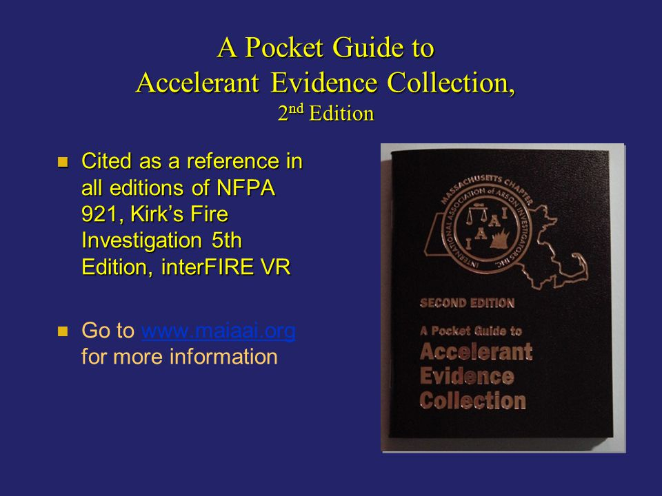 A Pocket Guide to Accelerant Evidence Collection, 2nd Edition