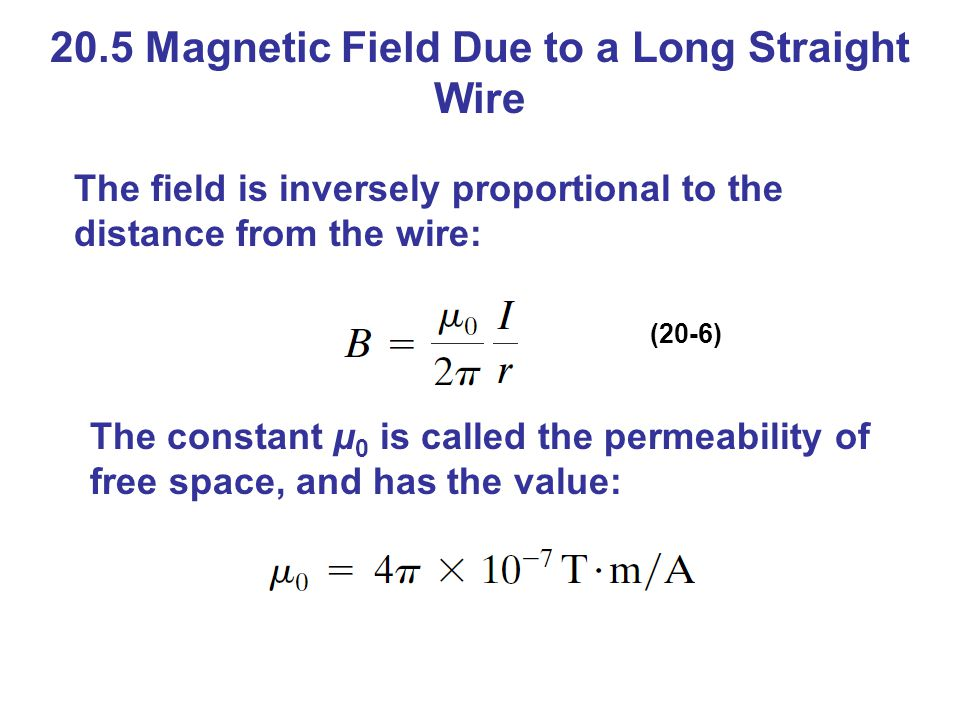 20.5 Magnetic Field Due to a Long Straight Wire