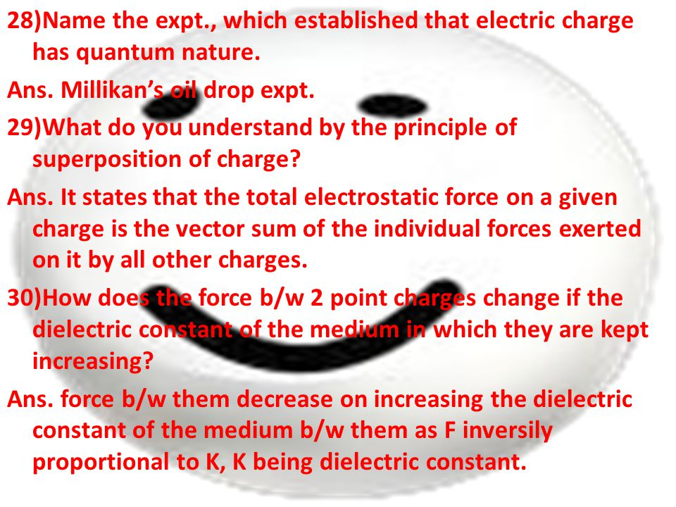 28)Name the expt., which established that electric charge has quantum nature.