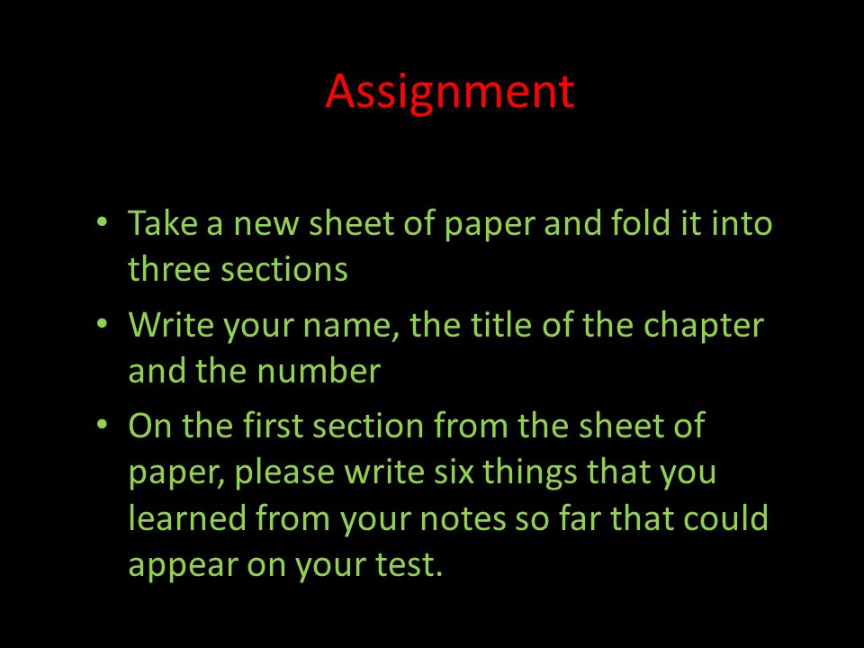 Assignment Take a new sheet of paper and fold it into three sections