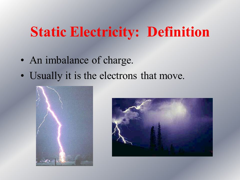 Static Electricity: Definition
