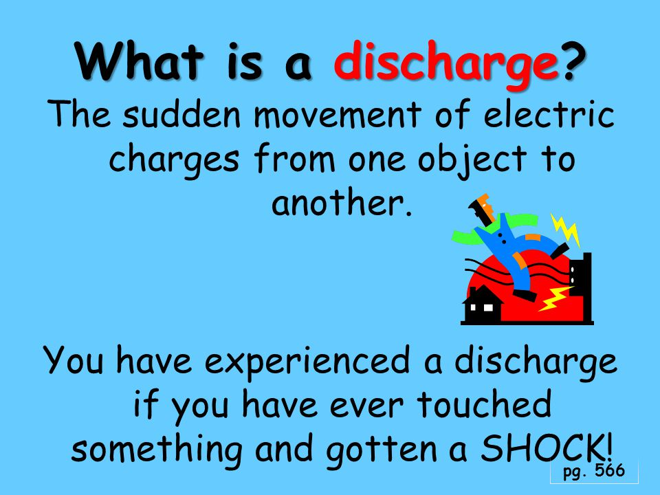 What is a discharge