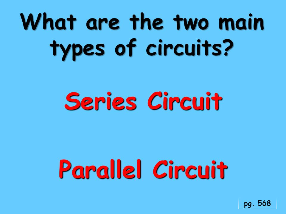 What are the two main types of circuits
