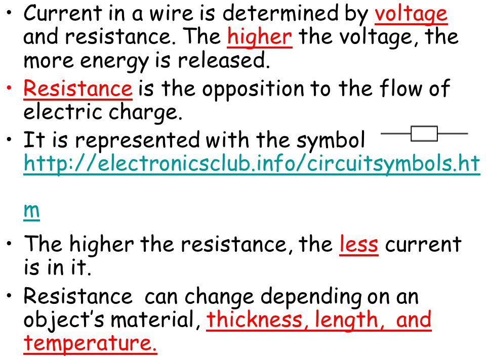 Current in a wire is determined by voltage and resistance