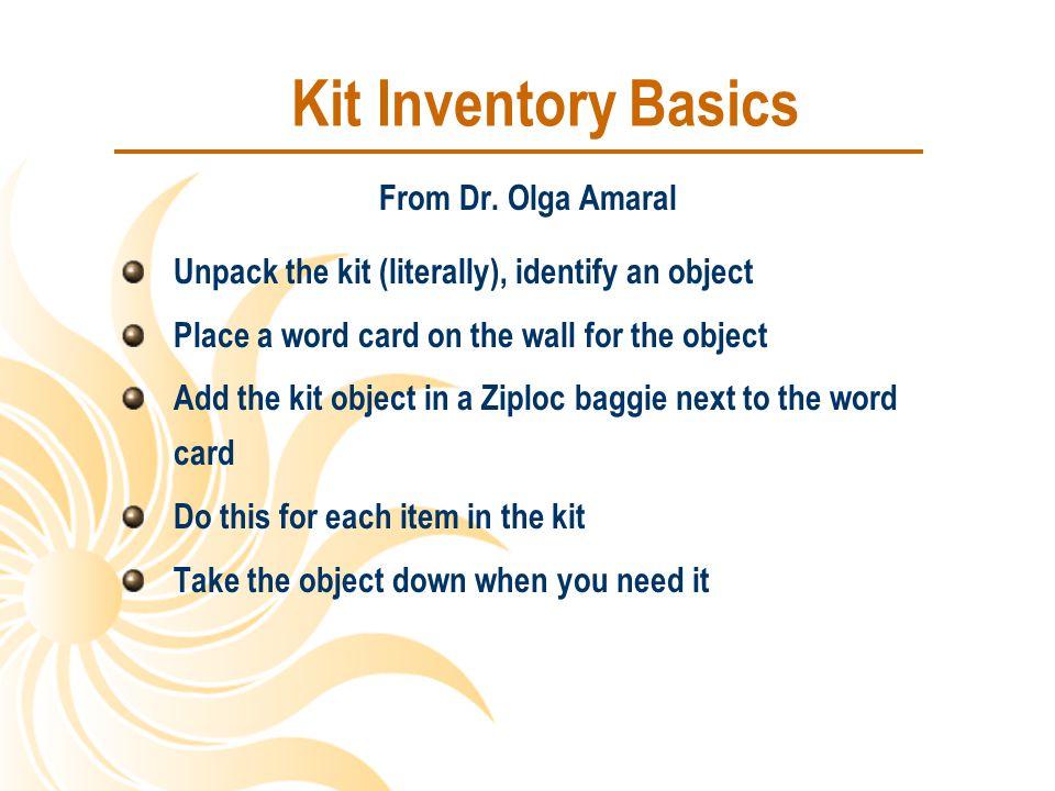 Kit Inventory Basics From Dr. Olga Amaral